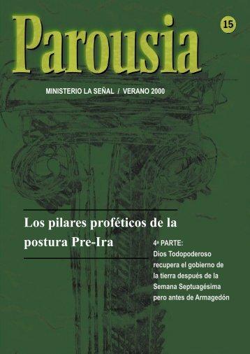 Los pilares proféticos de la postura Pre-Ira