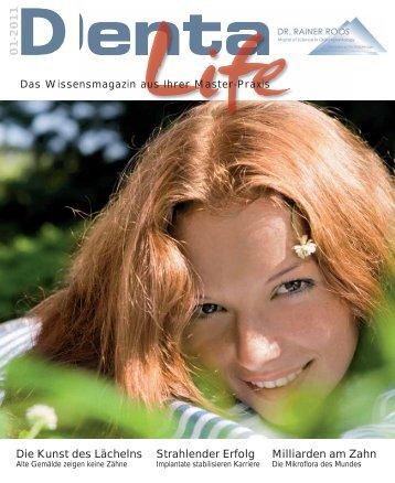 Denta Life Magazin 01-2011 - Zahnarzt Dr. med. dent. Rainer Roos