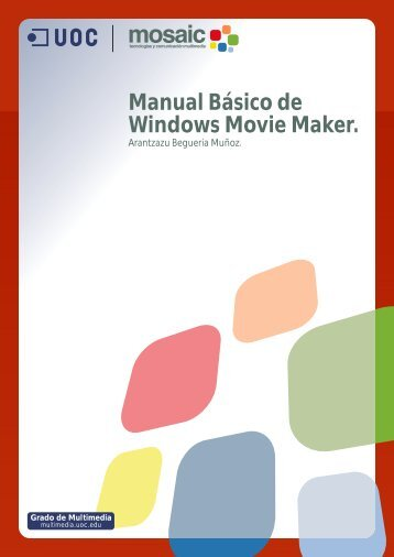 Manual Básico de Windows Movie Maker.