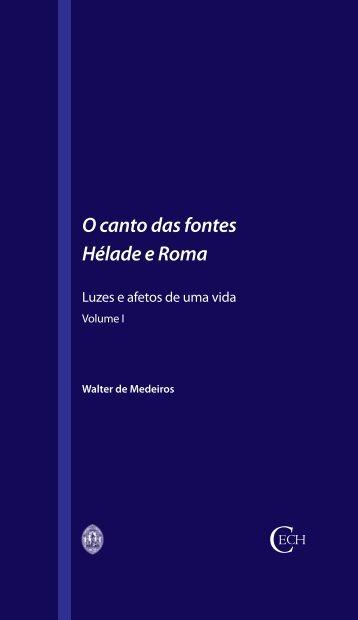 O canto das fontes. Hélade e Roma. Volume I - Universidade de ...