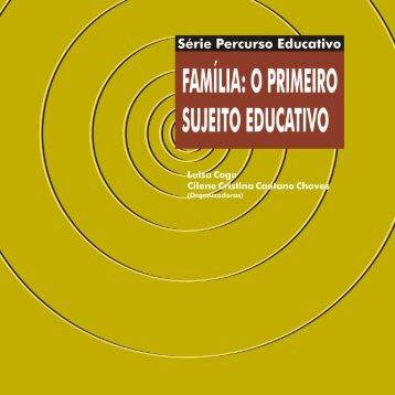 Família: O Primeiro Sujeito Educativo - Avsi