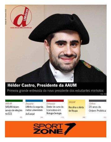 Hélder Castro, Presidente da AAUM - UMdicas - Universidade do ...