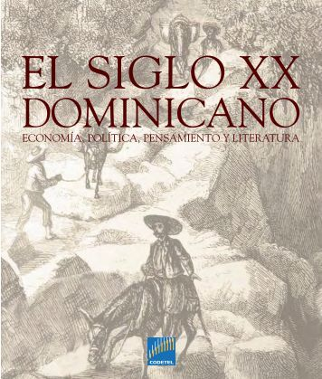 El siglo xx dominicano - Claro
