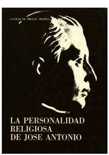 LA PERSONALIDAD RELIGIOSA DE JOSE ANTONIO - Zona Nacional