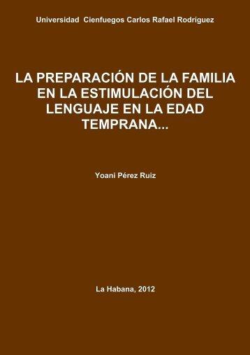 La preparación de la familia en la estimulación del lenguaje en la ...