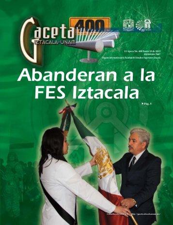 Abanderan a la FES Iztacala - Gaceta Iztacala - UNAM