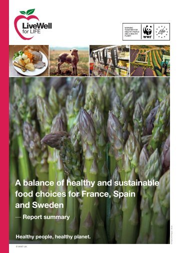 A balance of healthy and sustainable food ... - LiveWell for LIFE