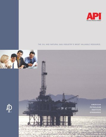the oil and natural gas industry's most valuable resource. american ...