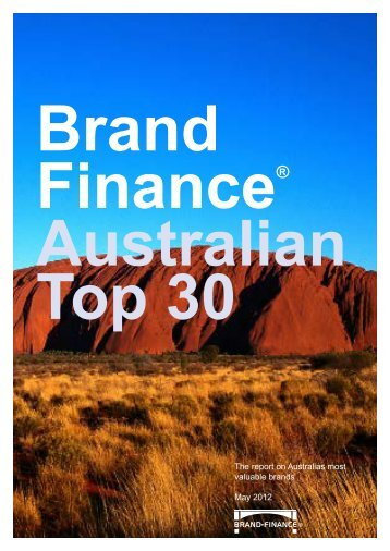 The Report on Australia's most valuable brands - Brand Finance