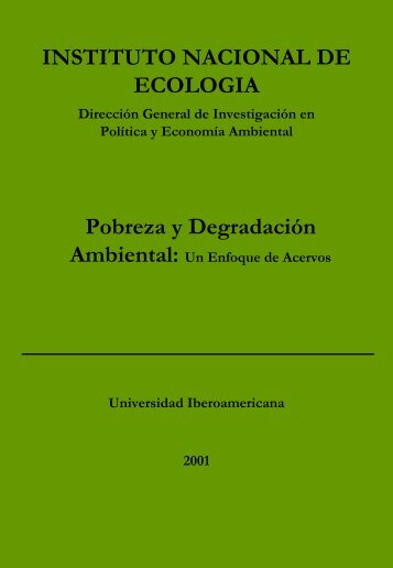Degradación ambiental - Instituto Nacional de Ecología