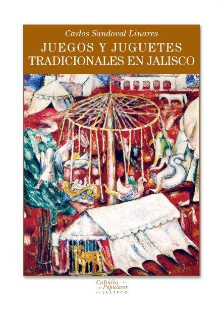 Juegos Y Juguetes Tradicionales En Jalisco Gobierno De