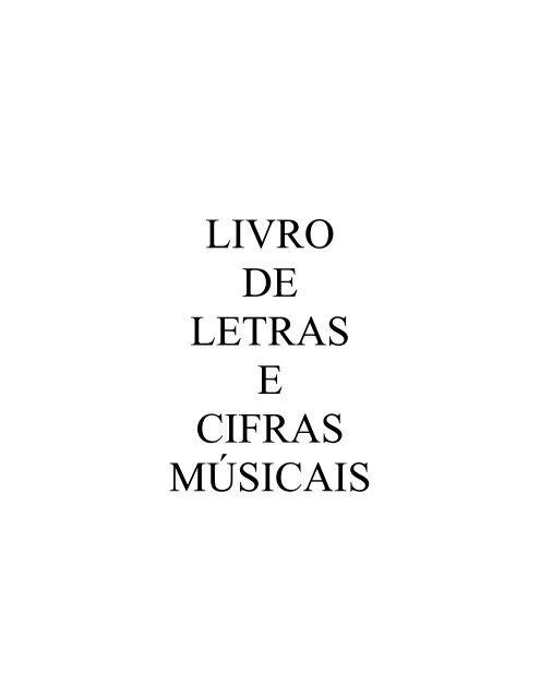 LIVRO DE LETRAS E CIFRAS MÚSICAIS