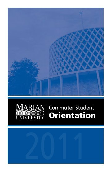 Commuter student orientation 2011 - Marian University