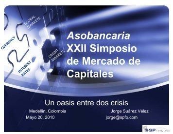 Asobancaria XXII Simposio de Mercado de ... - Corficolombiana