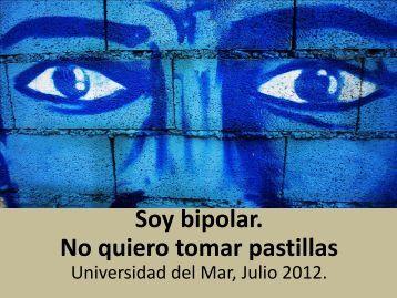 Soy bipolar. No quiero tomar pastillas