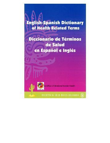 English-Spanish Dictionary Diccionario de Términos de Salud en ...