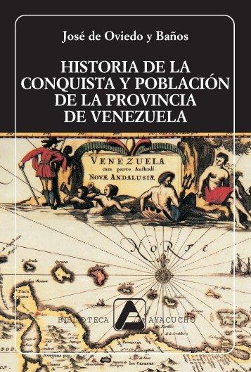 HISTORIA DE LA CONQUISTA Y POBLACIÓN DE ... - Venciclopedia