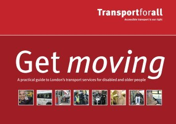 A practical guide to London's transport services for ... - Transport for All
