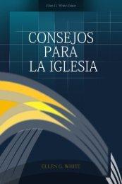 Consejos para la Iglesia (1991) - Iglesia Adventista del Séptimo Día ...
