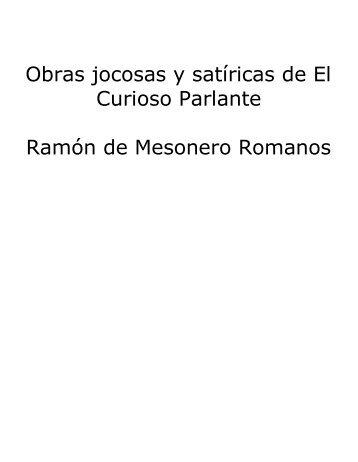 Ramon de Mesonero Romanos - Obras jocosas y satíricas de El ...