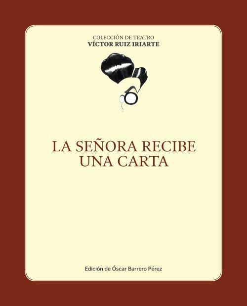 LA SEÑORA RECIBE UNA CARTA - Víctor Ruiz Iriarte