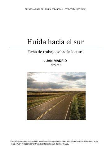 Ficha de trabajo. Huida hacia el sur. Juan Madrid.pdf - ieszocolengua