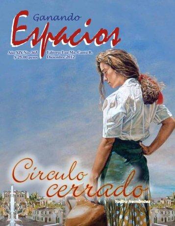 Año XIX No. 365 $ 25.00 pesos Editora: Luz Ma. Cantú R. Diciembre ...