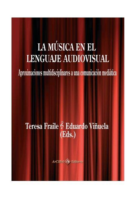 La música en el lenguaje audiovisual. Aproximaciones ...