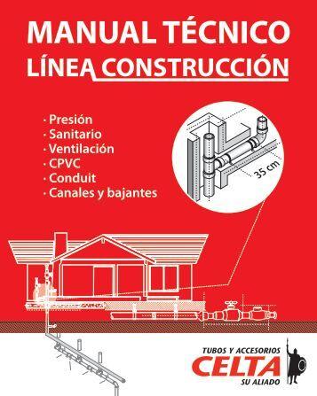 manual tecnico de construccion - TUBOS Y ACCESORIOS CELTA