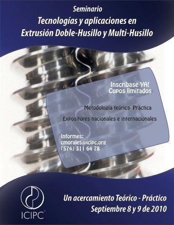 Tecnologías y aplicaciones en Extrusión Doble-Husillo y ... - ICIPC