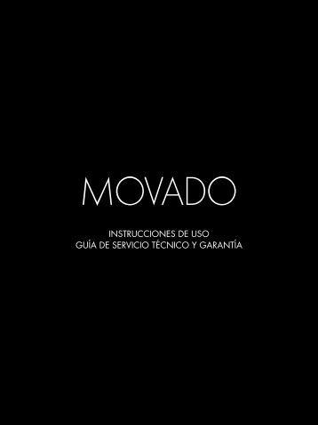 InstruccIones de uso GuíA de servIcIo técnIco y GArAntíA - Movado