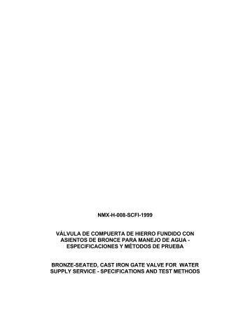 nmx-h-008-scfi-1999 válvula de compuerta de hierro fundido con ...