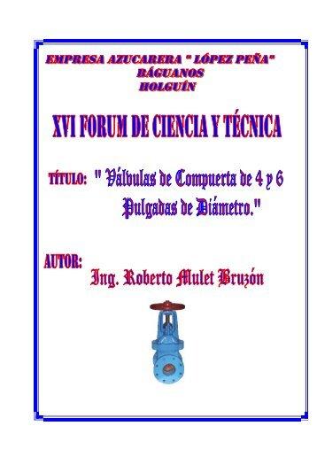 Válvulas de compuerta de 4 y 6 pulgadas de diámetro.DOC - Forum de ...