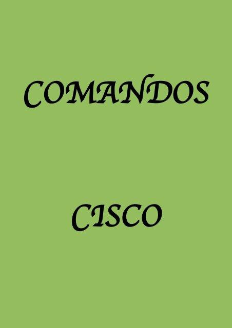 Redes comandos switch y router Cisco v2.3