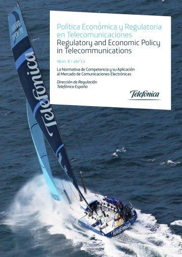 Política Económica y Regulatoria en ... - Telefonica