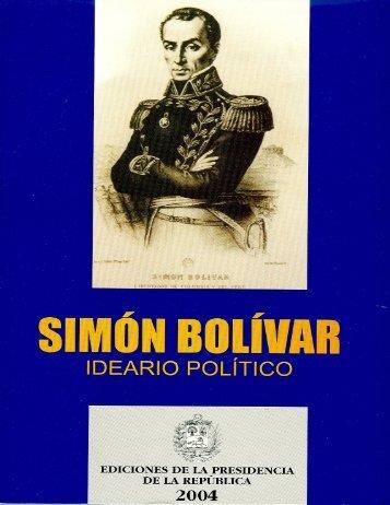 Simón Bolívar, Ideario Político - Ministerio del Poder Popular del ...