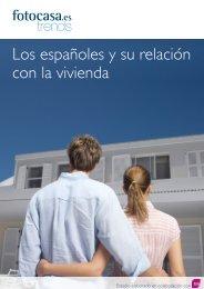 Los españoles y su relación con la vivienda - fotocasa Trends
