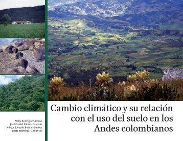Cambio climático y su relación con el uso del suelo en los Andes ...