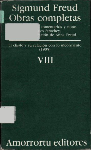 Volumen VIII – El chiste y su relación con lo inconsciente (1905)