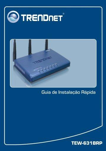 TEW-631BRP Guia de Instalação Rápida - TRENDnet