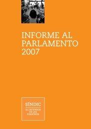 Informe anual 2007 - Síndic de Greuges de Catalunya