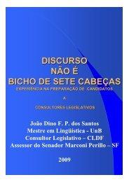 Discurso não é bicho de sete cabeças - João Dino - Asselegis.org.br