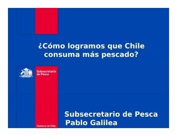 ¿Cómo logramos que Chile consuma más pescado? Subsecretario ...