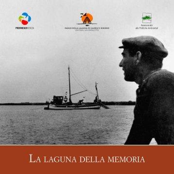 LA LAGUNA DELLA MEMORIA - ParcoLagunare.it