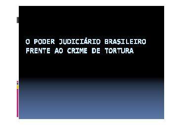 O poder Judiciário Brasileiro frente ao Crime de