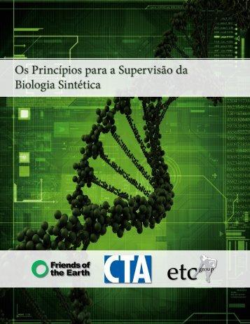 Os Princípios para a Supervisão da Biologia Sintética Os Princípios ...