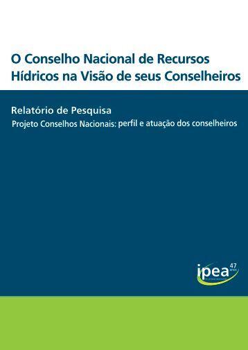 O Conselho Nacional de Recursos Hídricos na Visão de seus ... - Ipea