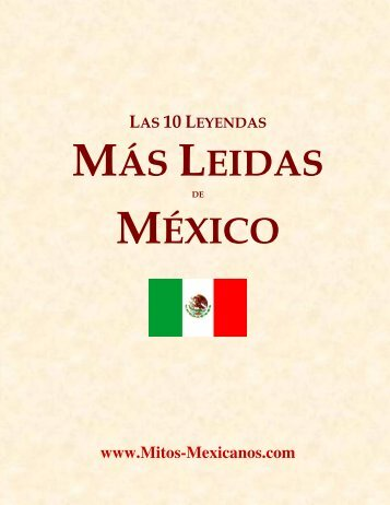 Las 10 leyendas y mitos mas leidos - Mitos Mexicanos