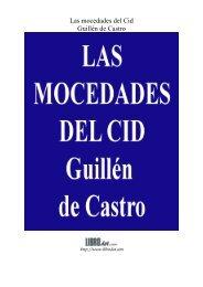 Las mocedades del Cid Guillén de Castro - GutenScape.com