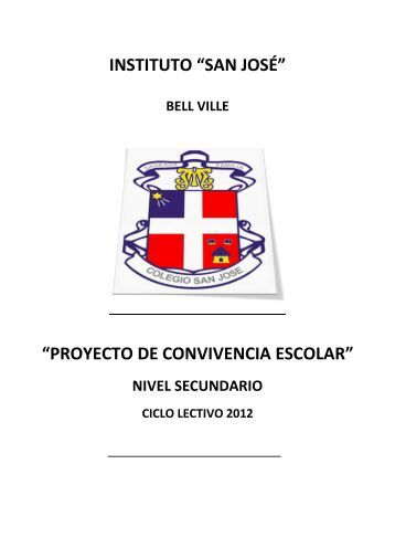 PROYECTO DE CONVIVENCIA ESCOLAR - Colegio San Jose
